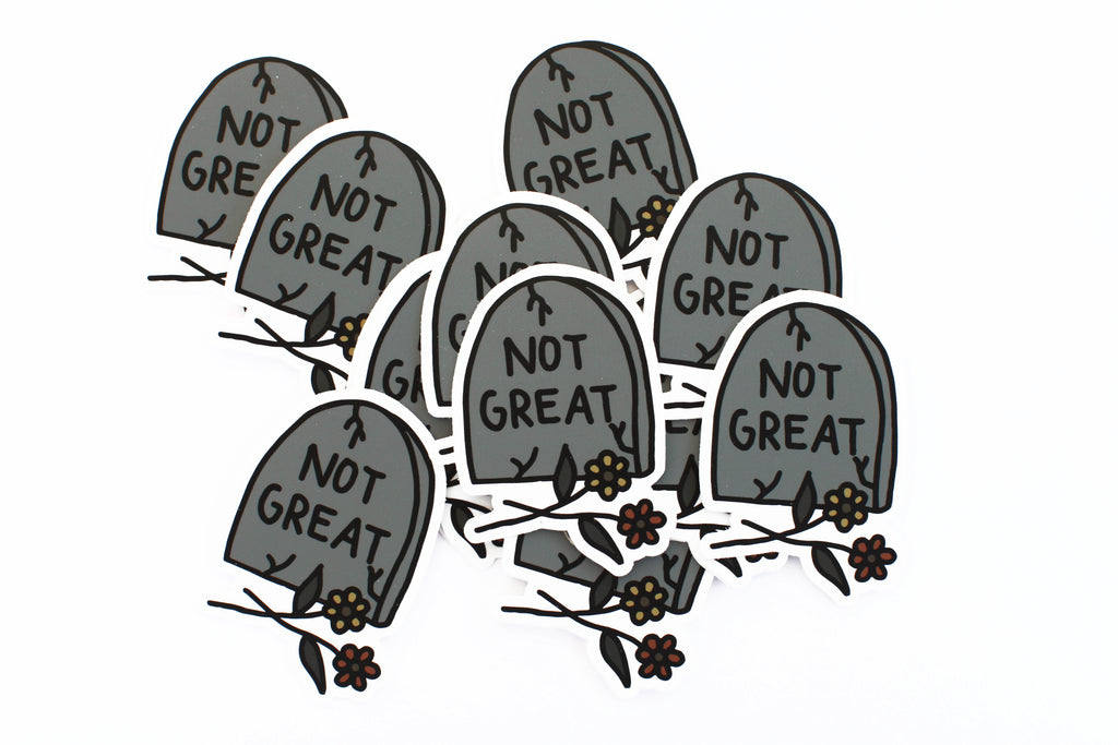 Not Great Tombstone Sticker
