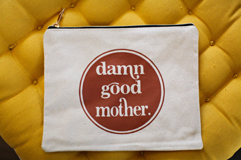 Damn Good Mother Large Canvas/Makeup Bag
