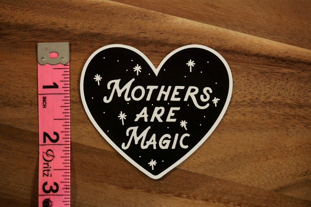 Mothers are Magic® Magnet