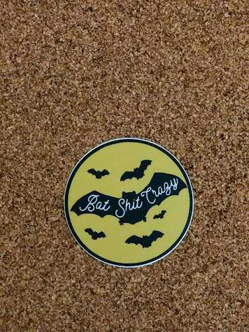 Bat Shit Crazy Sticker