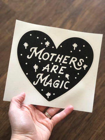 Mothers are Magic® DECAL (BLACK)