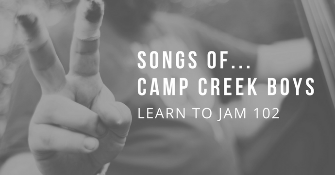 Learn To Jam 102: Songs of Camp Creek Boys - 4 Mondays at 6 pm; Starts April 9th