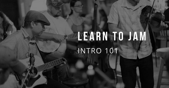 Learn To Jam: Intro 101 (All Levels) - 6 Mondays at 7:30 pm; Starts April 9th
