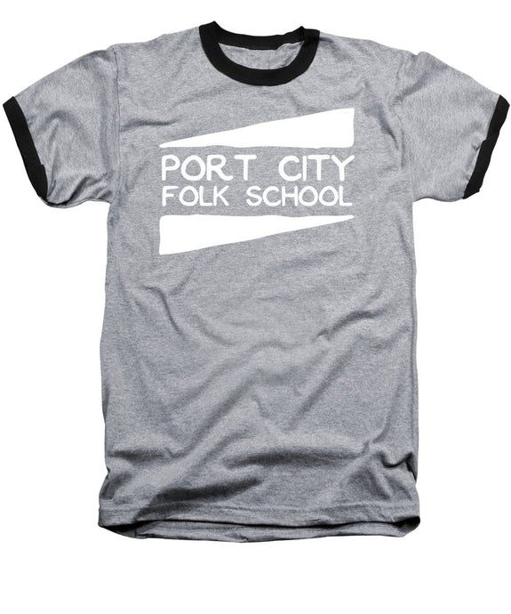 Port City Folk School - Baseball T-Shirt