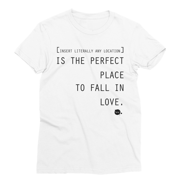 "Women's Short Sleeve ""The Perfect Place"" T-Shirt"