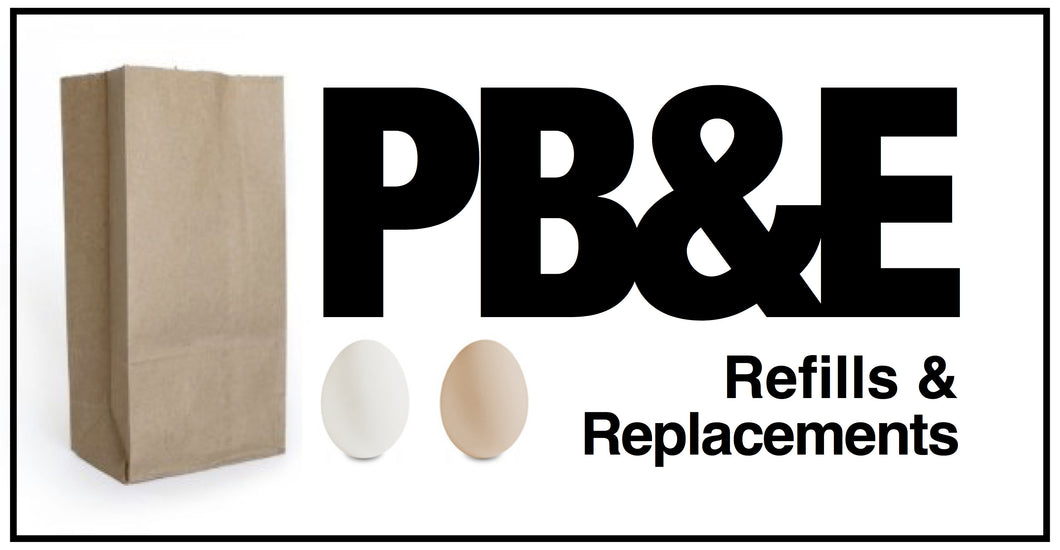 PB&E Replacement Bags & Eggs