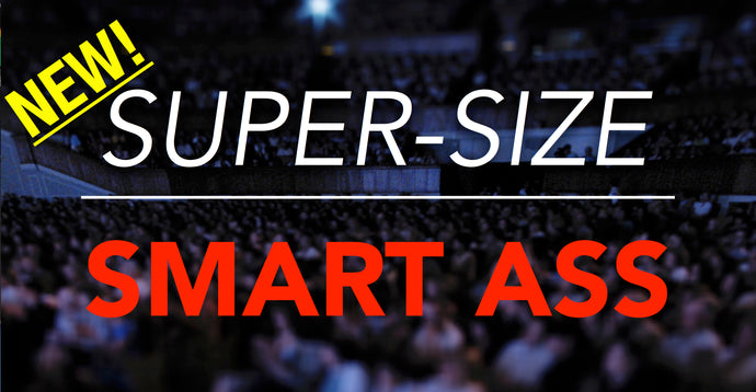 NEW Super-Size Smart Ass Deck - In Stock & Shipping