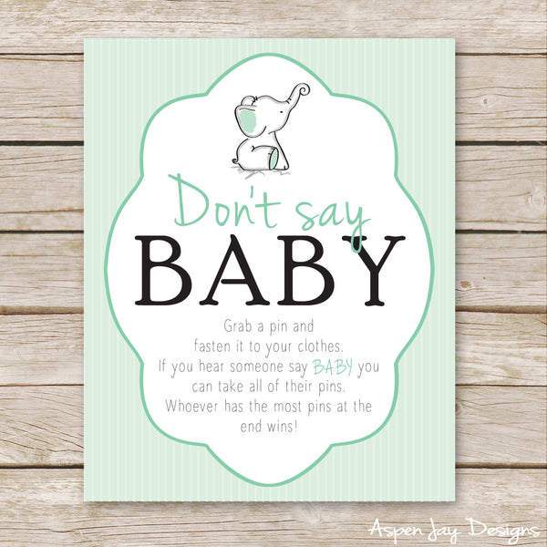 Green Elephant Don't Say Baby Sign