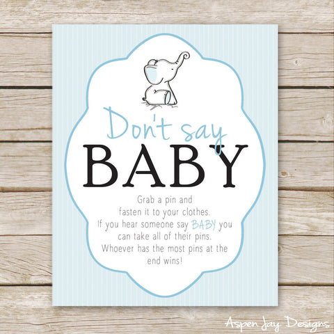 Blue Elephant Don't Say Baby Sign