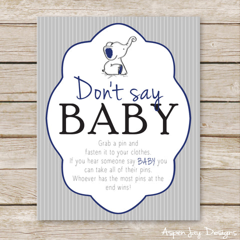 Navy Elephant Don't Say Baby Sign