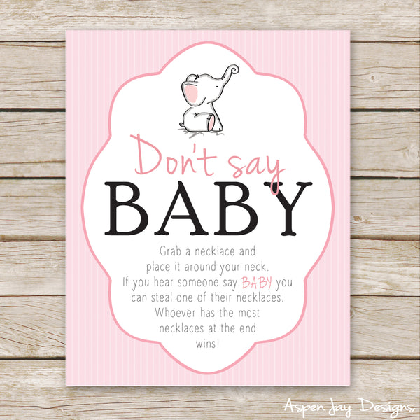 Pink Elephant Don't Say Baby Sign