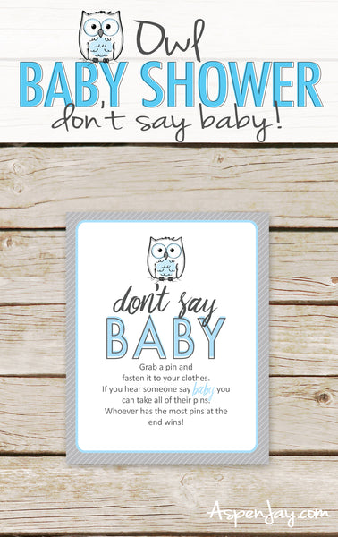 Blue Owl Don't Say Baby Sign