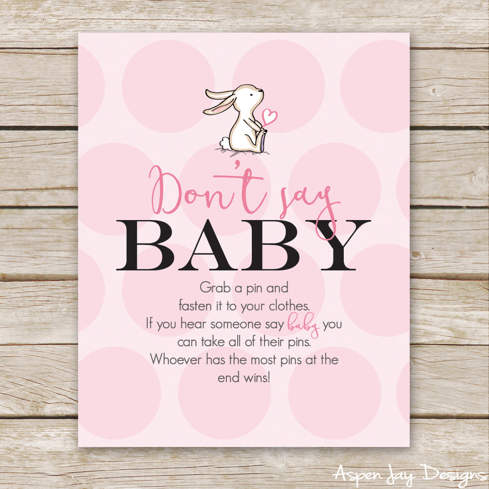 Pink Bunny Don't Say Baby Sign