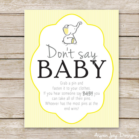 Yellow Elephant Don't Say Baby Sign