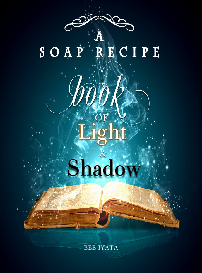 New Soap Recipe Book of Light & Shadow