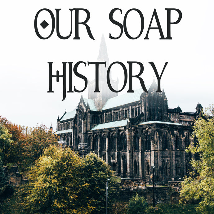 Our Soap History