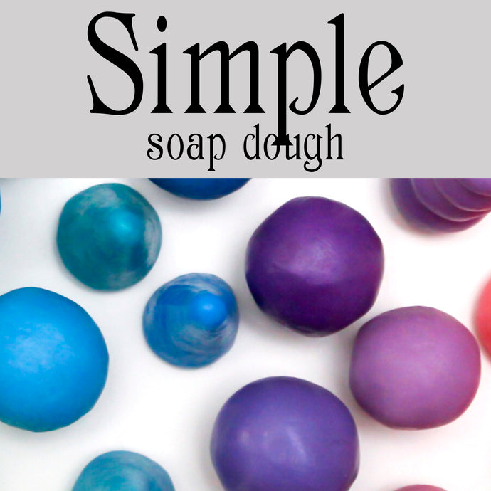 Simple Sorcery Soap Dough Recipe