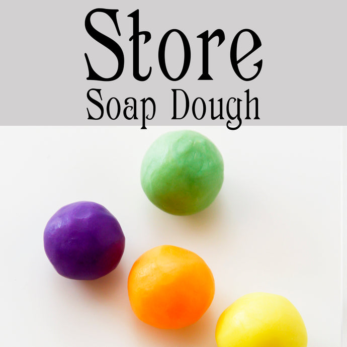 How To Store Soap Dough
