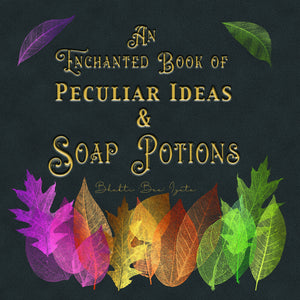 An Enchanted Book of Soap Dough - New Cover