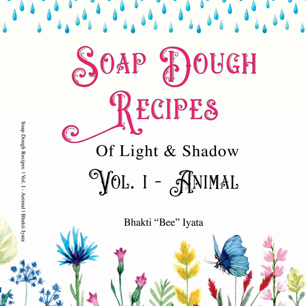 Soap Dough Recipe Book of Light and Shadow