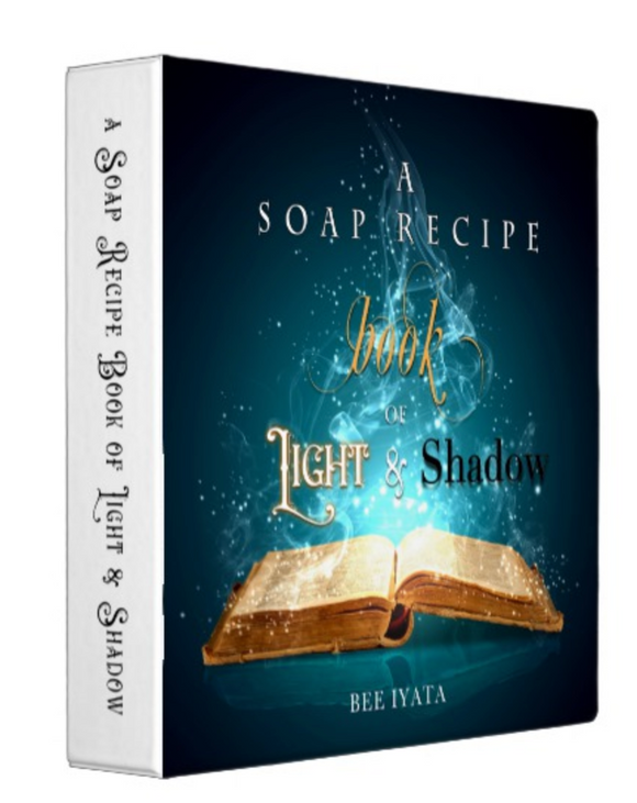 Soap Recipe Book of Light and Shadow BINDER and Ebook