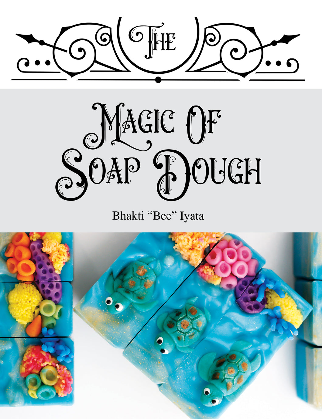 The Magic of Soap Dough EBOOK