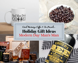 Great Mornings Presents Holiday Gift Ideas: The Modern Day Man's Man