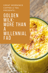 Golden Milk: More Than a Millennial Fad