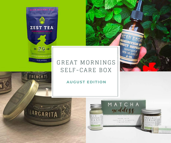 Great Mornings Self-Care Box: August Edition