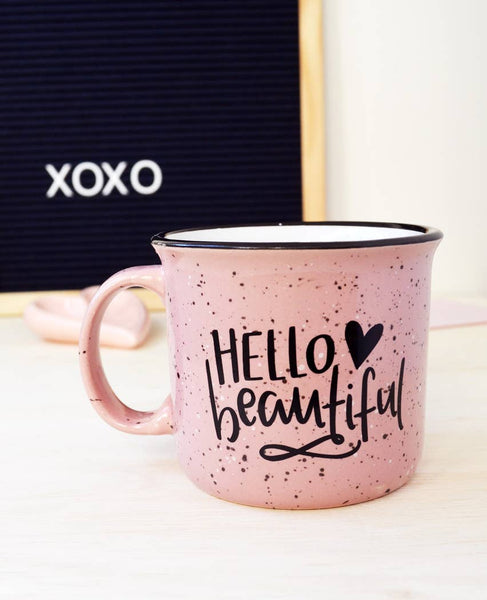 """Hello Beautiful"" Pink Campfire Mug"