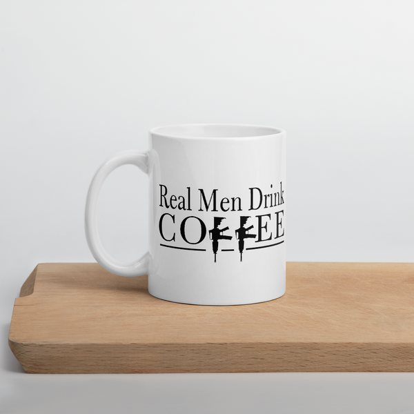 Real Men Drink Coffee Mug (Free Shipping*)