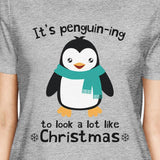 It's Penguin-Ing To Look A Lot Like Christmas Womens Grey Shirt - F. W. Woolworth Co. Online Store