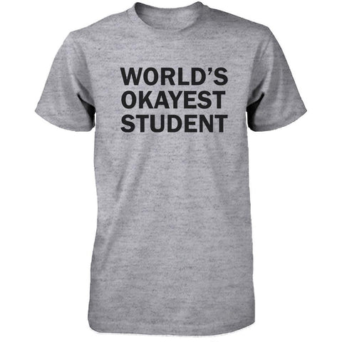 Back To School Grey Shirt World's Okayest Student Funny Tee for Campus - F. W. Woolworth Co. Online Store