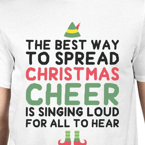 the best way to spread christmas cheer is singing loud for all to hear mens white