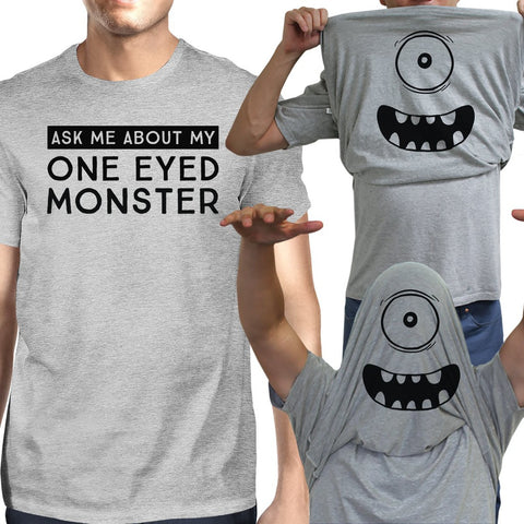 Ask Me About My One Eyed Monster Mens Grey Shirt - F. W. Woolworth Co. Online Store