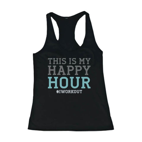 Funny Design Tank Top - This is My Happy Hour - Gym Clothes, Workout Tanks - F. W. Woolworth Co. Online Store