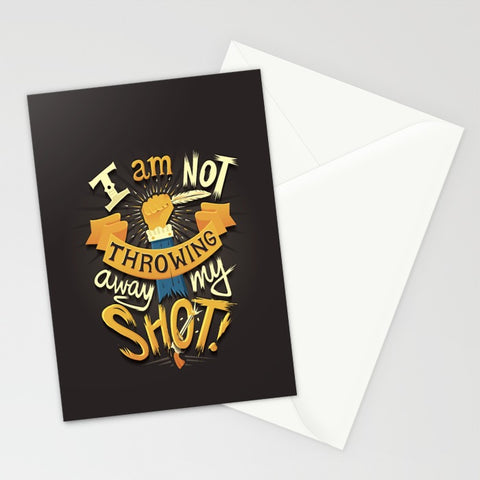 I Am Not Throwing Away My Shot Hamilton Card - F. W. Woolworth Co. Online Store