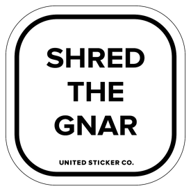 Badge_Lettering_Words & Phrases_[Shred the Gnar]_Vinyl_Sticker