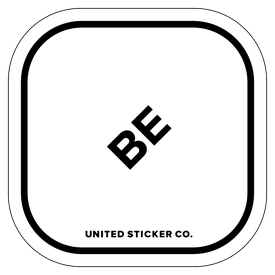 Badge_Lettering_Words & Phrases_[ Be ]_Vinyl_Sticker