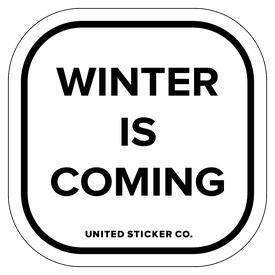 Badge_Lettering_Words & Phrases_[ Winter is Coming ]_Vinyl_Sticker