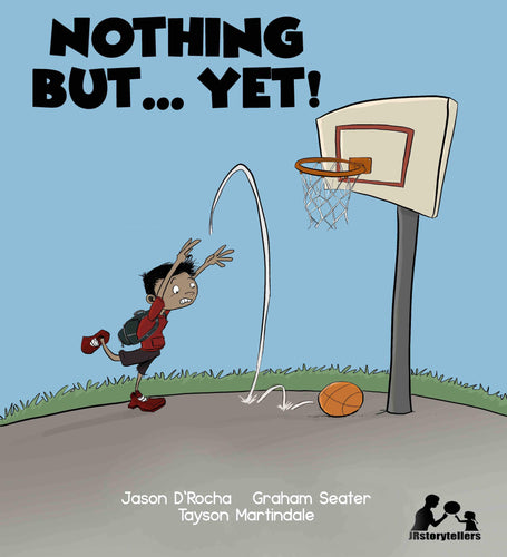 Nothing But...Yet! (Softcover book)