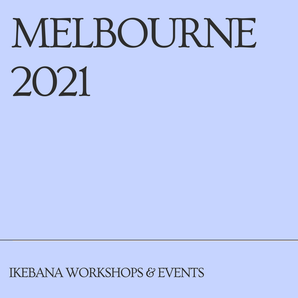 Melbourne Ikebana Workshops & Events