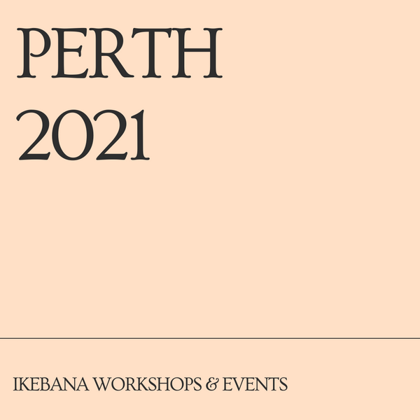 Perth Ikebana Workshops & Events