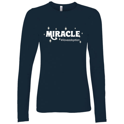 Miracle Women's Long Sleeve Shirt | Adoption Gifts, Clothing & Apparel