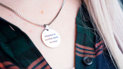 Adoption is another word for love necklace