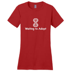 Waiting to Adopt Women's T-Shirt | Adoption Gifts, Clothing & Apparel