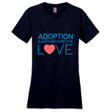 adoption is another word for love shirt-adoption gift