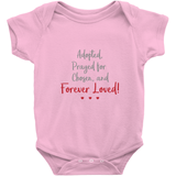pink adopted prayed for chosen and forever loved onesie
