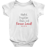 adopted prayed for and forever loved adoption onesie