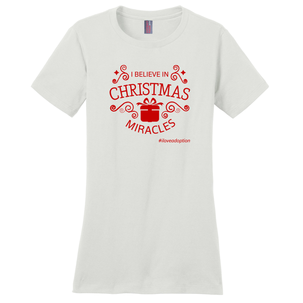 I Believe in Christmas Miracles Women's T-Shirt | Adoption Gifts, Clothing & Apparel
